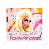 Nicki Minaj Pink Friday Roman Reloaded [cd Novo De Fabrica]